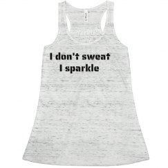 I Don't Sweat I Sparkle Neon