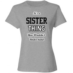 It's a sister thing