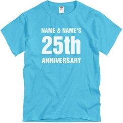 Custom It's Our 25th Anniversary