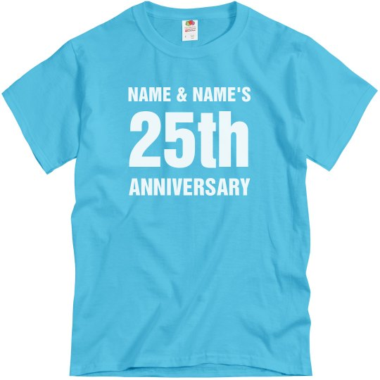 75ab42414 Custom It's Our 25th Anniversary Unisex Basic T-Shirt