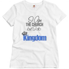 Kingdom is what I do