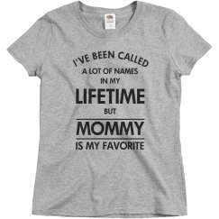 Mommy is my favorite name