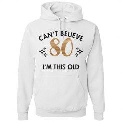 Cool 80th Birthday Hoodie