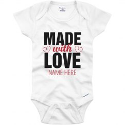 Made With Love Custom Onesie