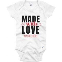 Made With Love Custom Onesie