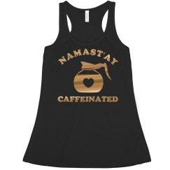 Metallic Nama'stay Caffeinated