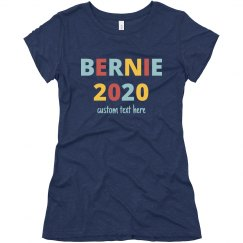 We're With Bernie 2020 Custom