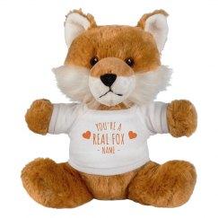 You're a Real Fox Custom