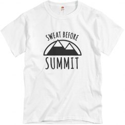 Sweat Before Summit Tee