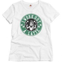 I Work Out A Latte Coffee Tee