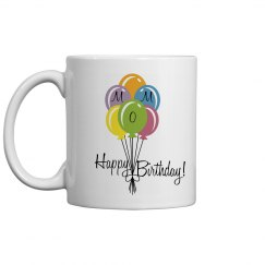 Happy Birthday Mom Coffee Cup/Mug - Colorful Balloons