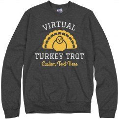 Virtual Turkey Trot Sweatshirts