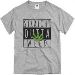 Straight Outta Weed shirt