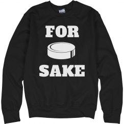For Puck Sake Hockey Fan