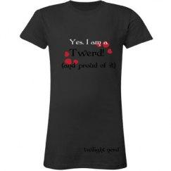 Yes I am a Twerd!