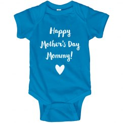 Happy Mother's Day Mommy Onesie
