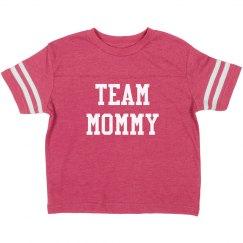 Team mommy girl