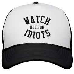 Watch of for Idiots
