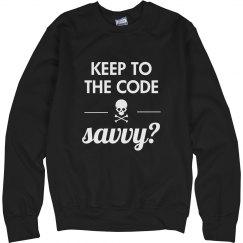 Savvy Pirate's Code Sweat Shirt