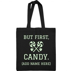 But First Candy Custom Name Bag
