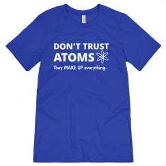 Don't Trust Atoms