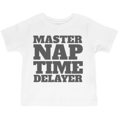 Master of delaying nap time