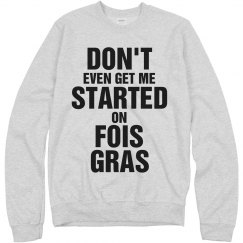 A Fois Gras Opinion