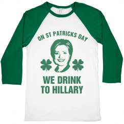 Drink To Hillary On St Patty's