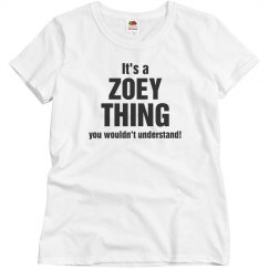 It's a Zoey thing