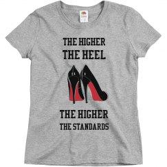 High Heels High Standards Tee