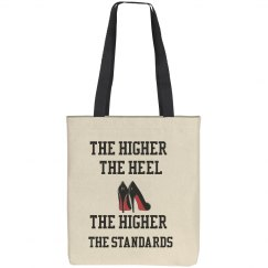 The Higher The Heel Tote