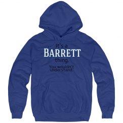 Its a Barrett thing