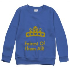 Fairest Sweat Shirt