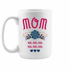 Mother's Day Custom Birthdates Mug