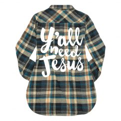 Ya'll Need Jesus Flannel