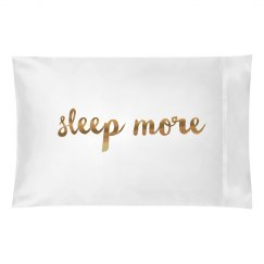 Cute Metallic Sleep More