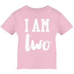 I Am Two! Birthday Shirt