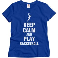 Keep calm play basketball