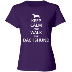 Keep calm and walk the Dachshund