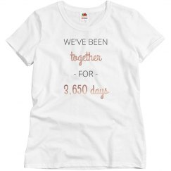 We've Been Together For 3,650 Days