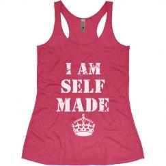 I Am Self Made
