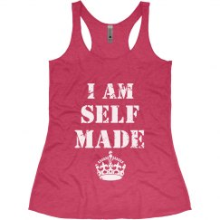 I Am Self Made