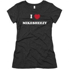 I Heart MIKESHEEZY 2