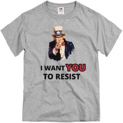 Uncle Sam I Want You To Resist Tee
