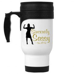 Sincerely Sassy travel mug
