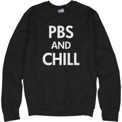 PBS and Chill Sweats
