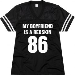 My boyfriend is a redskin