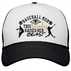 Baseball Mom - This Beauty Raised Her Beast Hat
