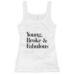 Young, Broke & Fabulous