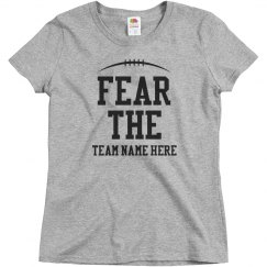 Custom Fear The Football Team
